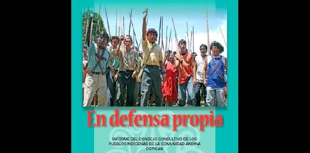 pueblos indígenas del Perú: En Defensa Propia