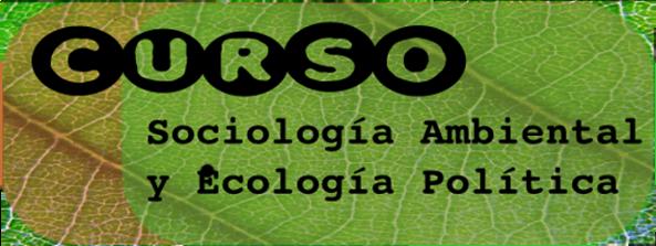 curso sociologia ambiental ecologia politica
